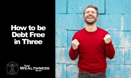 How to be Debt Free in Three