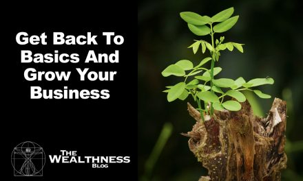 Get Back To Basics And Grow Your Business