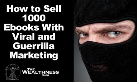 How to Sell 1000 Ebooks With Viral and Guerrilla Marketing | A Blueprint
