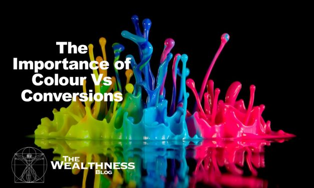 The Importance of Colour Vs Conversions