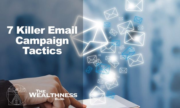 7 Killer Email Campaign Tactics That Will Help You Nail Your Conversions