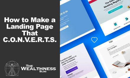 How to Make a Landing Page That C.O.N.V.E.R.T.S.