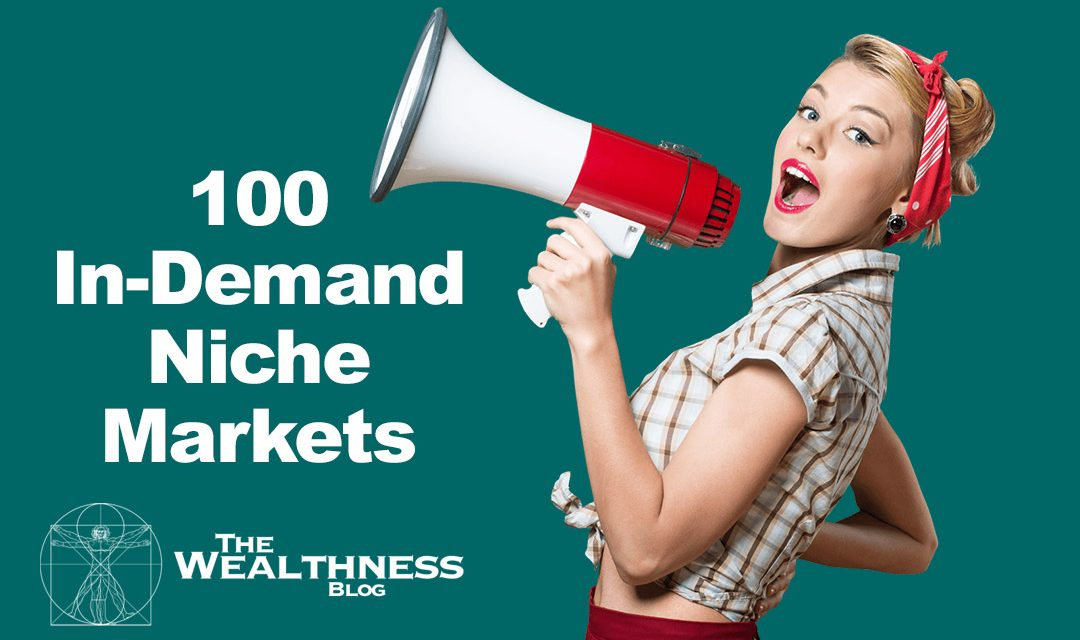 Little Money Makers: 100 In-Demand Niche Markets!