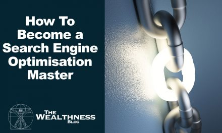 How To Become a Search Engine Optimisation Master
