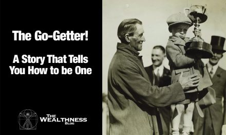 The Go-Getter | A Story That Tells You How to be One