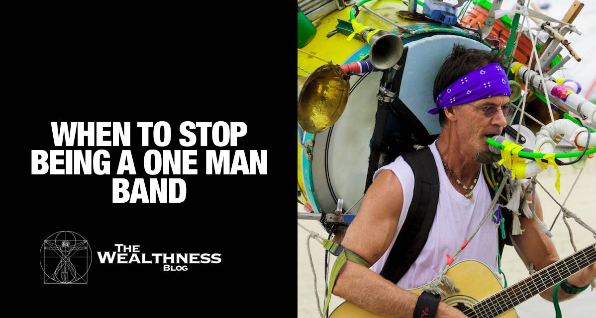 When to Stop Being a One Man Band