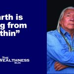 Earth is dying, from within, because they forgot the instructions of how to live on earth